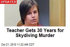 Teacher Guilty of Love Rival's Skydive Murder