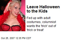 Leave Halloween to the Kids