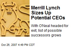 Merrill Lynch Sizes Up Potential CEOs