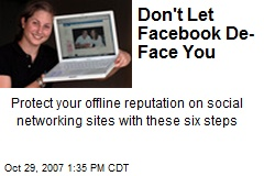 Don't Let Facebook De-Face You