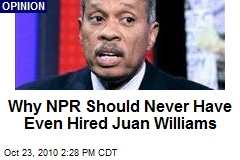 Why NPR Should Never Have Even Hired Juan Williams