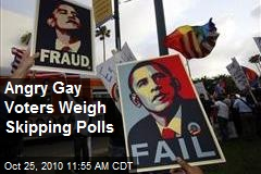Angry Gay Voters Weigh Skipping Polls