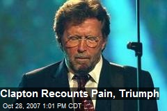 Clapton Recounts Pain, Triumph