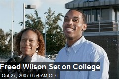 Freed Wilson Set on College