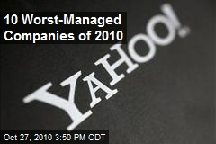 The 10 Worst Managed Companies of 2010