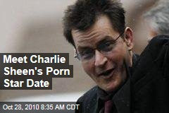 Meet Charlie Sheen's Porn Star Date