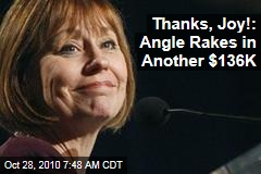Thanks, Joy!: Angle Rakes in Another $136K