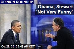 Obama, Stewart 'Not Very Funny'