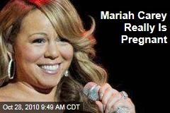 Mariah Carey Really Is Pregnant