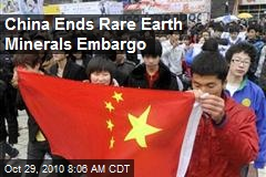 China Ends Rare Earth Mineral Embargo