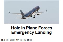 Hole In Plane Forces Emergency Landing