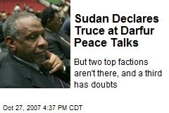 Sudan Declares Truce at Darfur Peace Talks