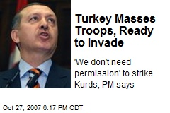 Turkey Masses Troops, Ready to Invade