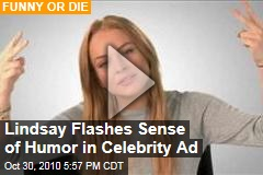 Lindsay Flashes Sense of Humor in Celebrity Ad