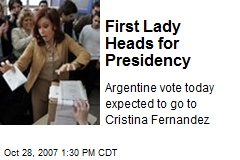 First Lady Heads for Presidency