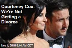 Courteney Cox: We're Not Getting a Divorce