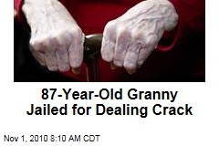 87-Year-Old Granny Jailed for Dealing Crack
