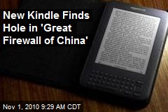 New Kindle Finds Hole in 'Great Firewall of China'
