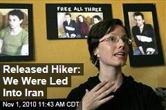 Released Hiker: We Were Led Into Iran