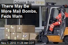 There May Be More Mail Bombs, Feds Warn