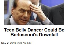 Teen Belly Dancer Could Be Berlusconi's Downfall