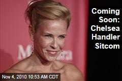 Coming Soon: Chelsea Handler Sitcom