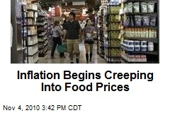 Inflation Begins Creeping Into Food Prices