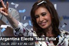 Argentina Elects 'New Evita'