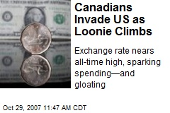 Canadians Invade US as Loonie Climbs