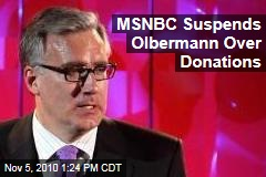 MSNBC Suspends Olbermann Over Donations
