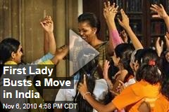 First Lady Busts a Move in India