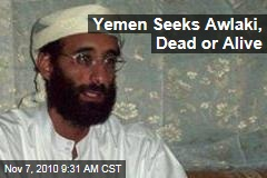 Anwar al-Awlaki Wanted Dead or Alive in Yemen