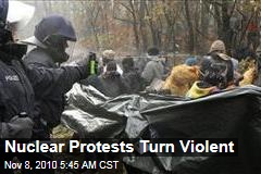 German Nuclear Protests Turn Violent