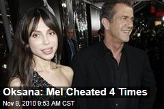 Oksana Grigorieva: Mel Gibson Cheated On Me With Four Other Women