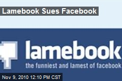 Lamebook Sues Facebook