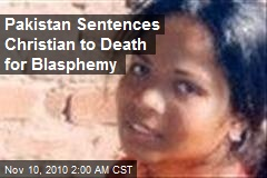 Pakistan Sentences Christian to Death for Blasphemy