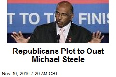 Republicans Plot to Oust Michael Steele