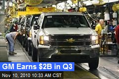 GM Earns $2B in Q3