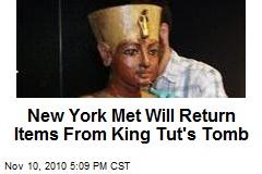 New York Met Will Return Items From King Tut's Tomb