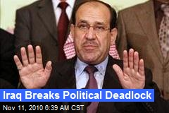 Iraq Breaks Political Deadlock