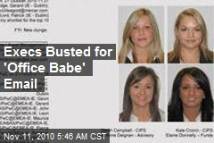 Irish Execs Busted for 'Office Babe' Email