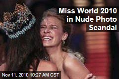 Miss World 2010 in Nude Photo Scandal