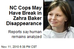NC Cops May Have Break in Zahra Baker Disappearance