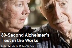 30-Second Alzheimer's Test in the Works