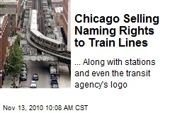 Chicago Selling Naming Rights to Train Lines