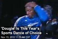 'Dougie' Is This Year's Sports Dance of Choice