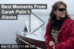 Best Moments From Sarah Palin's Alaska