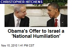 Obama's Offer to Israel a 'National Humiliation'