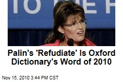 Palin's 'Refudiate' Is Oxford Dictionary's Word of 2010