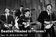 Beatles Headed to iTunes?